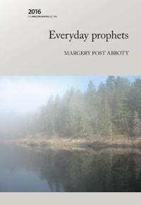 Everyday Prophets
