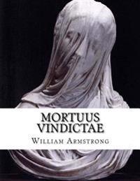 Mortuus Vindictae: Dead Vengence