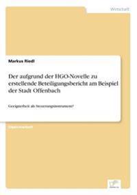 Der Aufgrund Der Hgo-Novelle Zu Erstellende Beteiligungsbericht Am Beispiel Der Stadt Offenbach