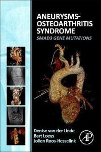 Aneurysms-Osteoarthritis Syndrome