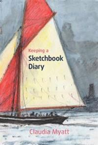 Keeping a Sketchbook Diary