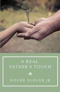 A Real Father's Touch