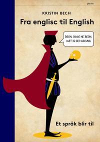 Fra englisc til English - Kristin Bech pdf epub