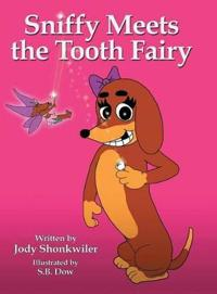 Sniffy Meets the Tooth Fairy
