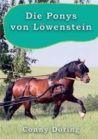 Die Ponys Von Lowenstein