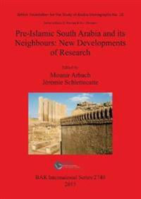 Pre-islamic South Arabia and Its Neighbours