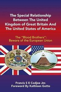 The Special Relationship Between the United Kingdom of Great Britain and the United States of America