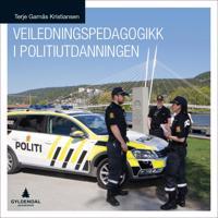 Veiledningspedagogikk i politiutdanningen - Terje Garnås Kristiansen   Inprintwriters.org