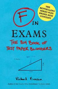F in exams - the big book of test paper blunders