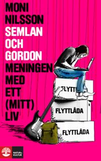 Semlan och Gordon : meningen med ett (mitt) liv