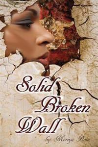 Solid Broken Wall