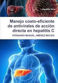 Manejo Costo-Eficiente De Antivirales De Accion Directa En Hepatitis C