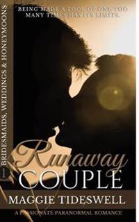 Runaway Couple: A Passionate Paranormal Romance