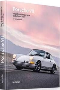Porsche 911: The Ultimate Sportscar as Cultural Icon