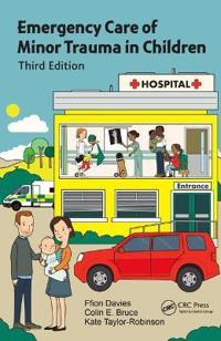 Emergency Care of Minor Trauma in Children, Third Edition