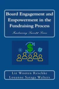 Board Engagement and Empowerment in the Fundraising Process
