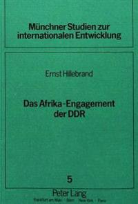 Das Afrika-Engagement Der Ddr