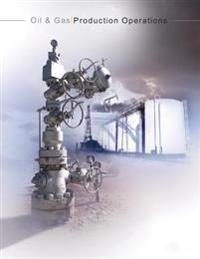 Oil and Gas Production Operations