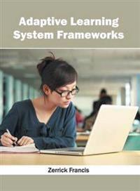 Adaptive Learning System Frameworks