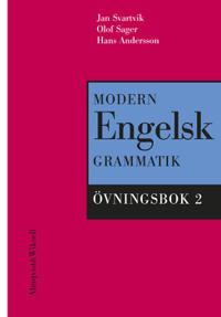 Modern engelsk grammatik Övningsbok 2 + Facit