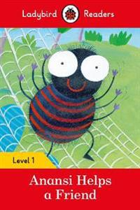 Anansi Helps a Friend ? Ladybird Readers Level 1