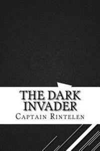 The Dark Invader