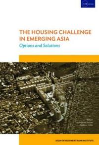 The Housing Challenge in Emerging Asia