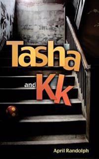 Tasha and Kk