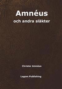 Amnéus och andra släkter