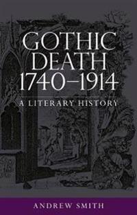 Gothic Death 1740-1914