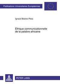 Ethique Communicationnelle de La Palabre Africaine