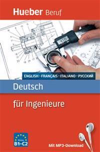 Deutsch für Ingenieure. Englisch, Französisch, Italienisch, Russisch