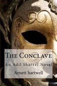 The Conclave: An Adil Shareef Novel