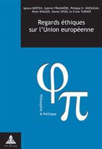 Regards Éthiques Sur l'Union Européenne