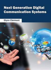 Next Generation Digital Communication Systems