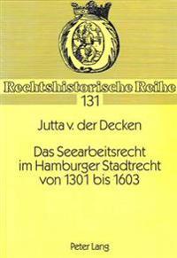 Das Seearbeitsrecht Im Hamburger Stadtrecht Von 1301 Bis 1603