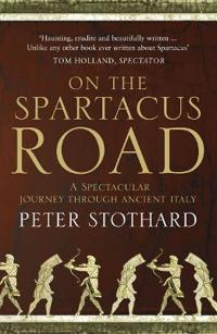 On the Spartacus Road