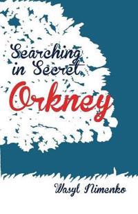 Searching in Secret Orkney
