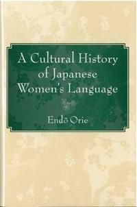 A Cultural History of Japanese Women's Language