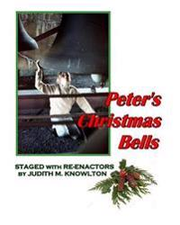 Peter's Christmas Bells: Staged with Re-Enactors