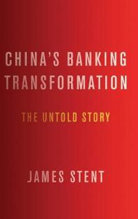 Chinas banking transformation - the untold story