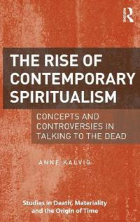 The Rise of Contemporary Spiritualism
