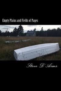 Empty Plains and Fields of Pages: Poems