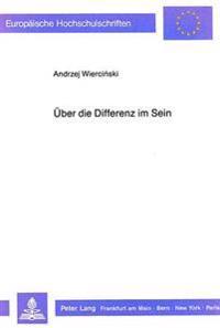 Ueber Die Differenz Im Sein: Metaphysische Ueberlegungen Zu Gustav Siewerths Werk
