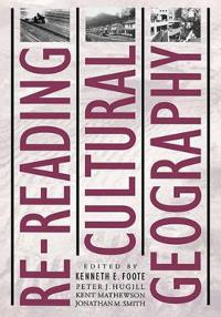 Re-Reading Cultural Geography