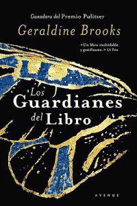 Los Guardianes del Libro = People of the Book