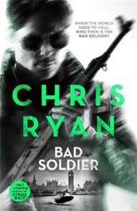 Bad soldier - danny black thriller 4