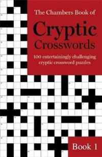 The Chambers Book of Cryptic Crosswords