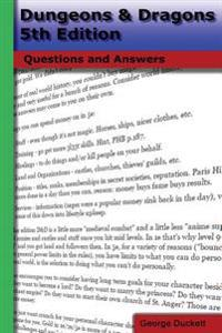 Dungeons & Dragons 5th Edition: Questions and Answers