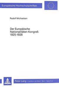 Der Europaeische Nationalitaeten-Kongress 1925-1928: Aufbau, Krise Und Konsolidierung